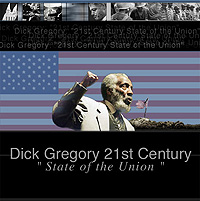 Dick Gregory State of the Union